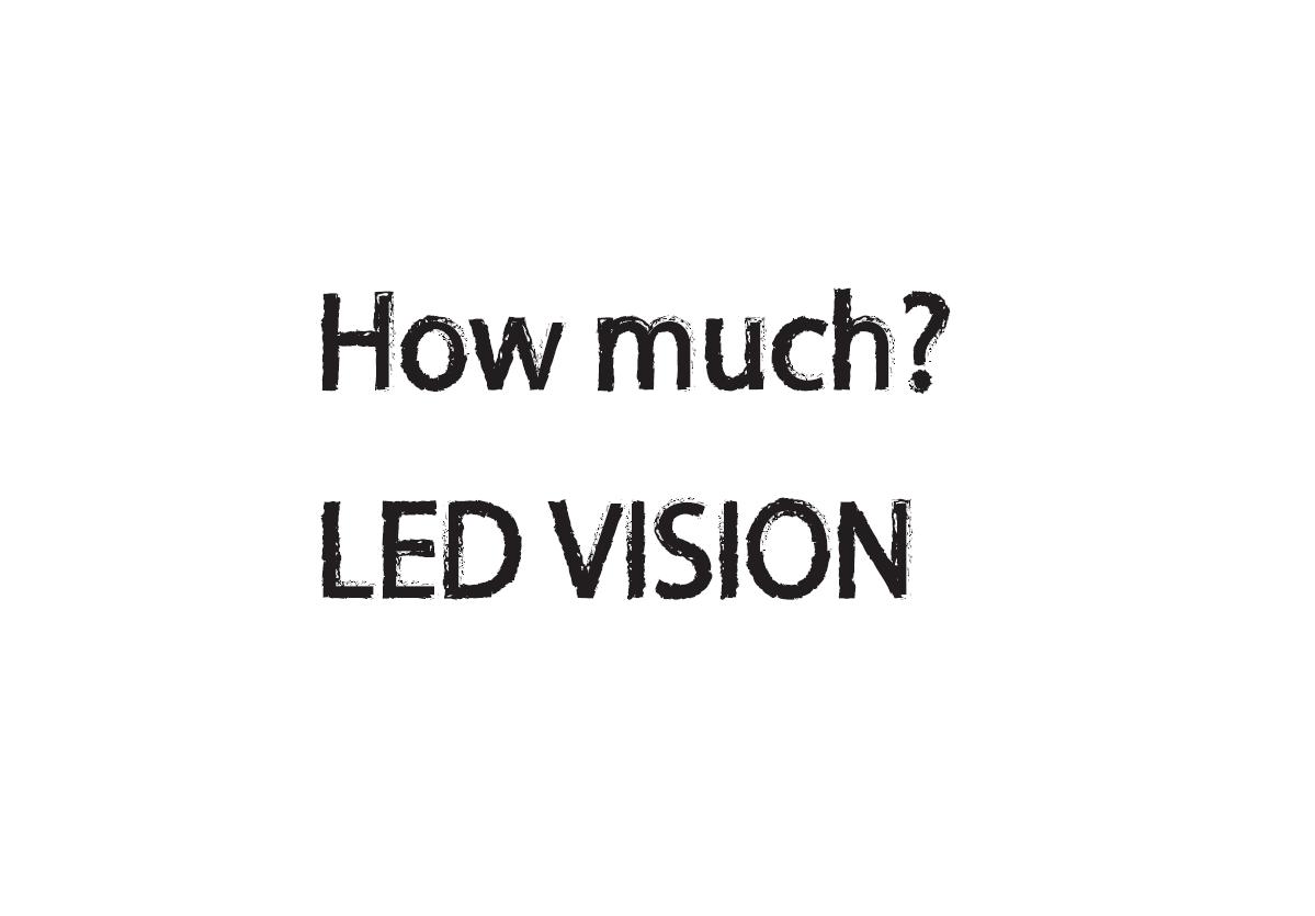 """最高最良""""LEDビジョン""""の販売価格について"""
